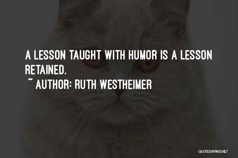 Ruth Westheimer Quotes 1688641