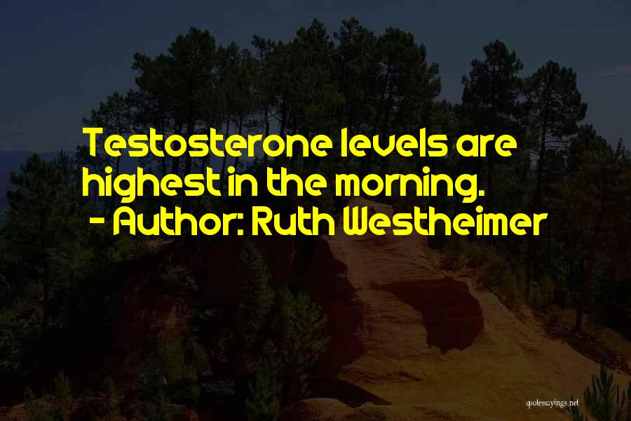 Ruth Westheimer Quotes 1802370