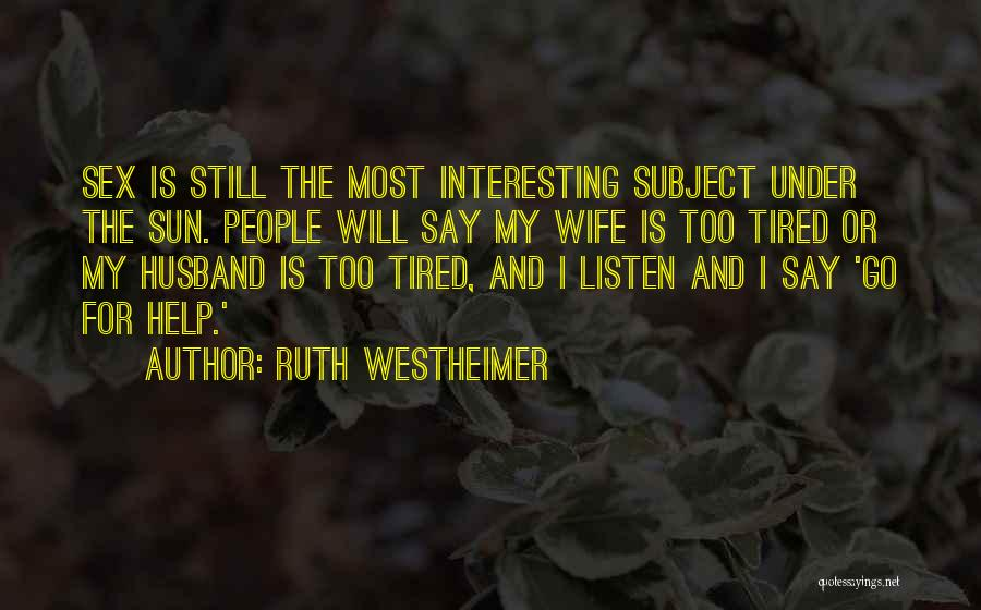 Ruth Westheimer Quotes 2032912