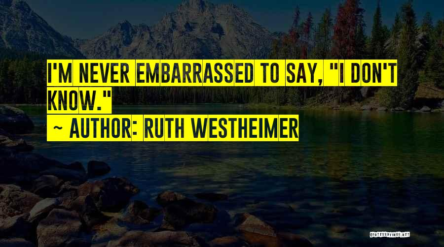 Ruth Westheimer Quotes 2084412