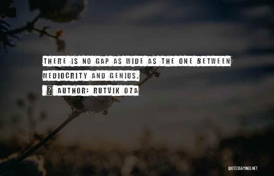 Rutvik Oza Quotes 1125990