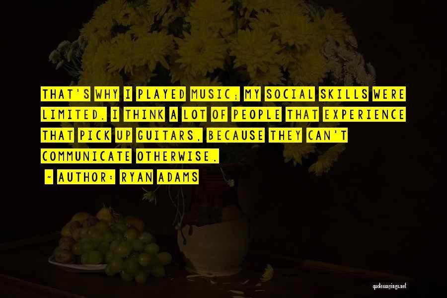 Ryan Adams Quotes 1055153