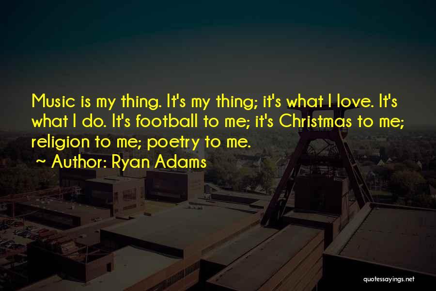 Ryan Adams Quotes 1106957