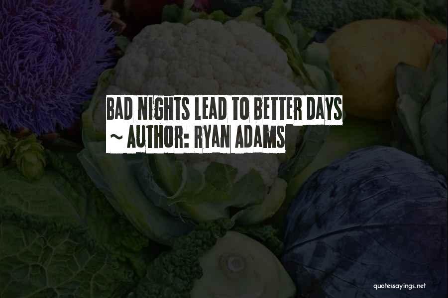 Ryan Adams Quotes 1196194