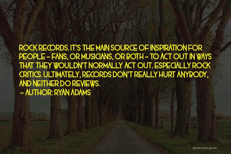 Ryan Adams Quotes 1221813