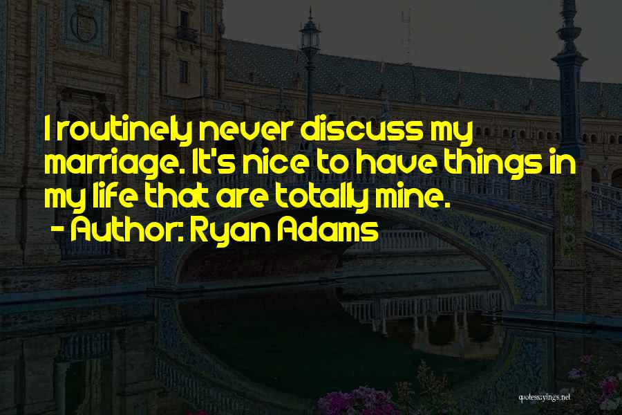 Ryan Adams Quotes 1239523
