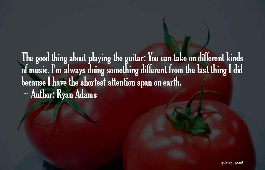 Ryan Adams Quotes 1492466