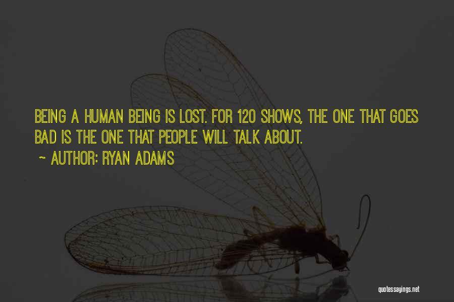 Ryan Adams Quotes 1752663