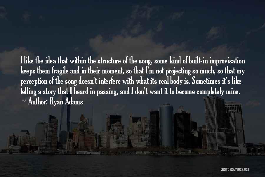 Ryan Adams Quotes 1753778