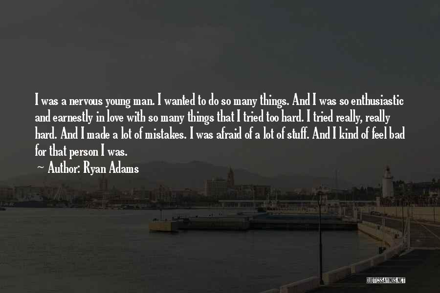 Ryan Adams Quotes 1761472