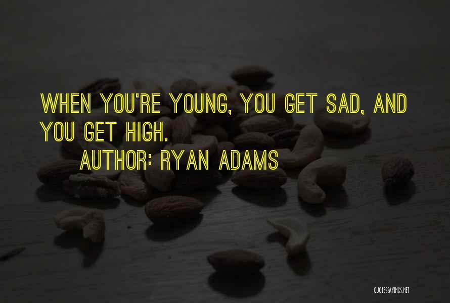Ryan Adams Quotes 1768689