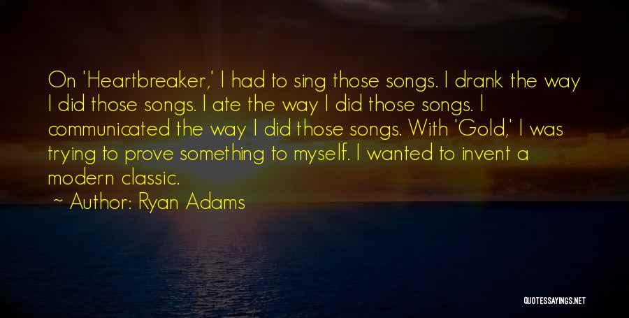 Ryan Adams Quotes 1958717