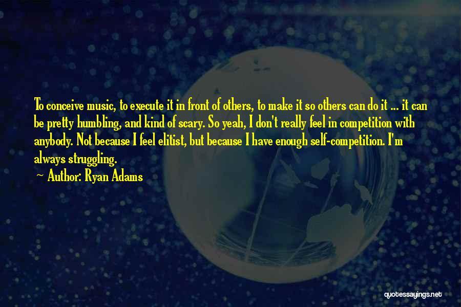 Ryan Adams Quotes 1984781