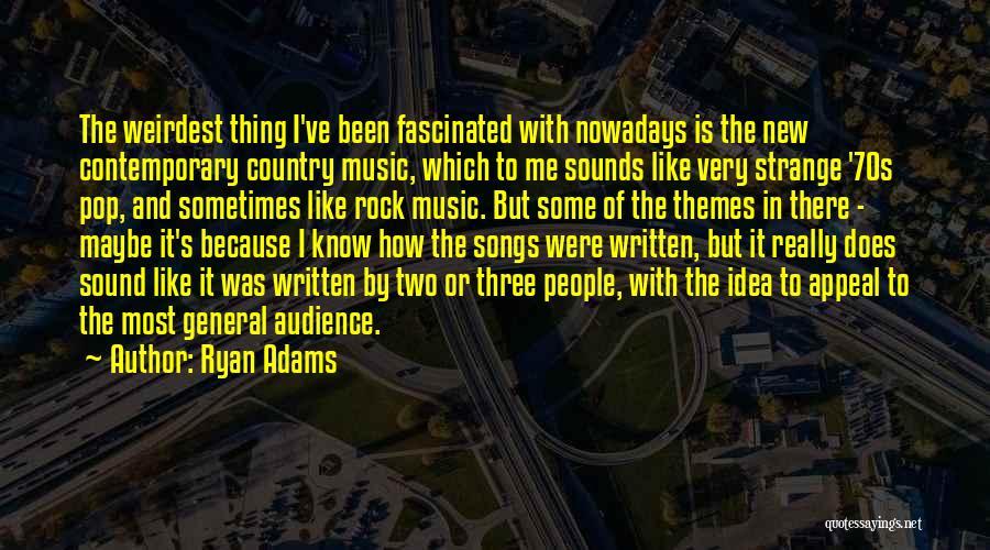 Ryan Adams Quotes 2033965