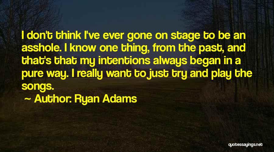 Ryan Adams Quotes 2080055