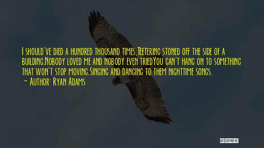 Ryan Adams Quotes 2258363