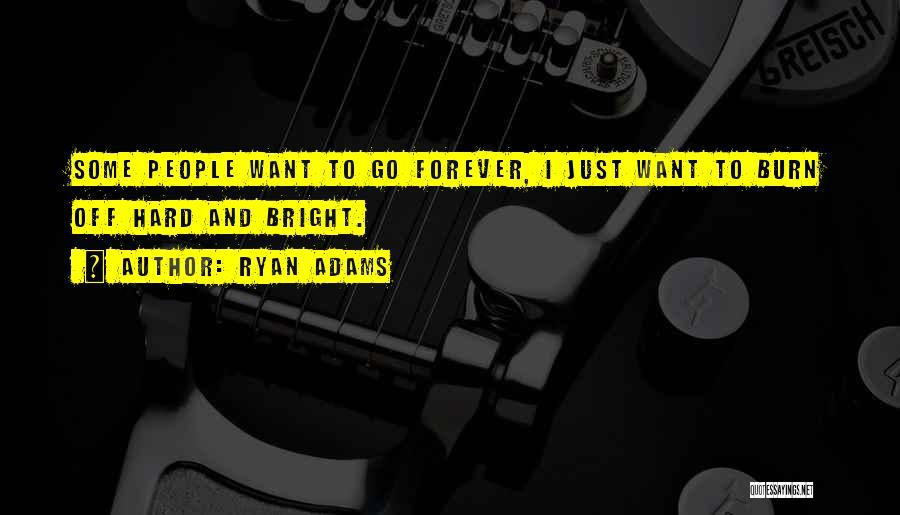 Ryan Adams Quotes 389617