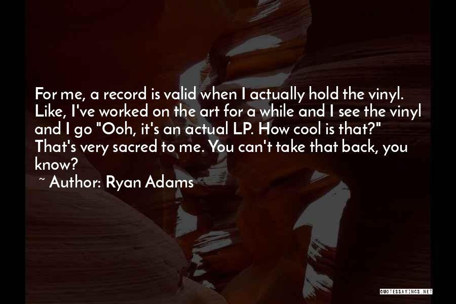 Ryan Adams Quotes 419532