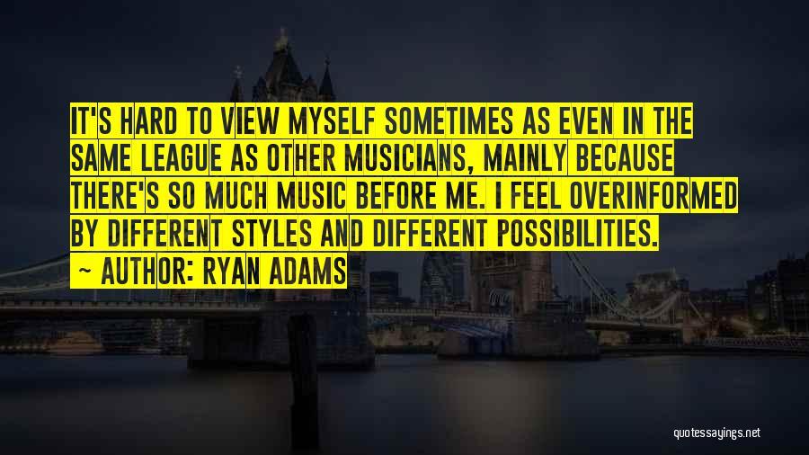 Ryan Adams Quotes 420111
