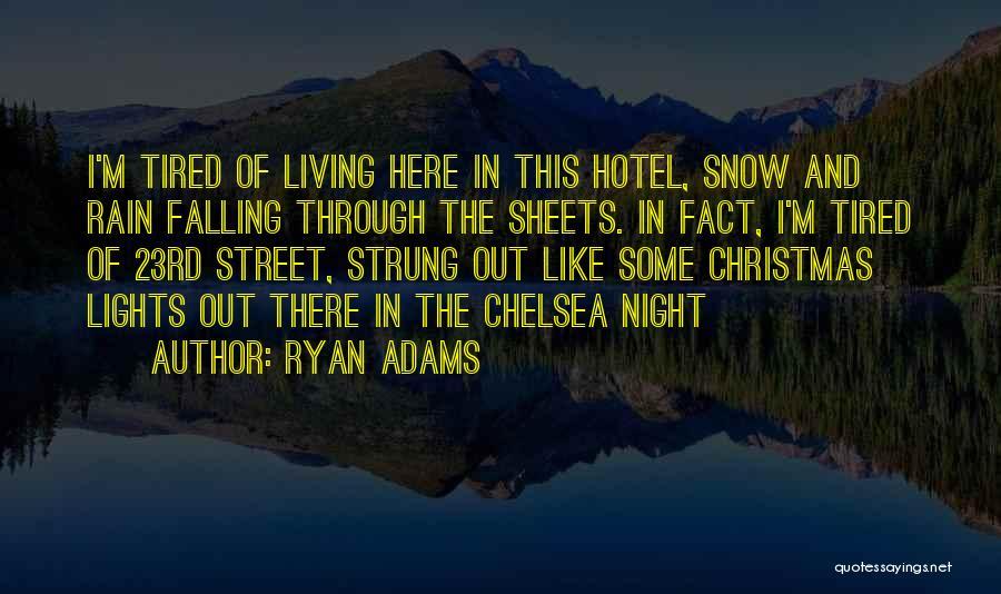Ryan Adams Quotes 550179