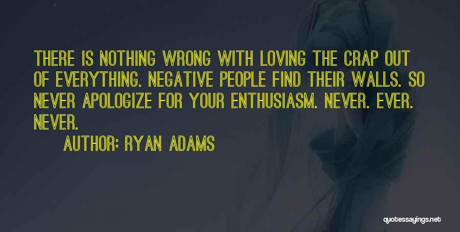 Ryan Adams Quotes 827527