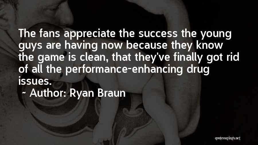 Ryan Braun Quotes 609202