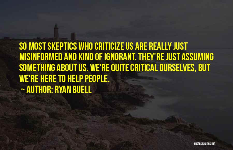 Ryan Buell Quotes 1248435