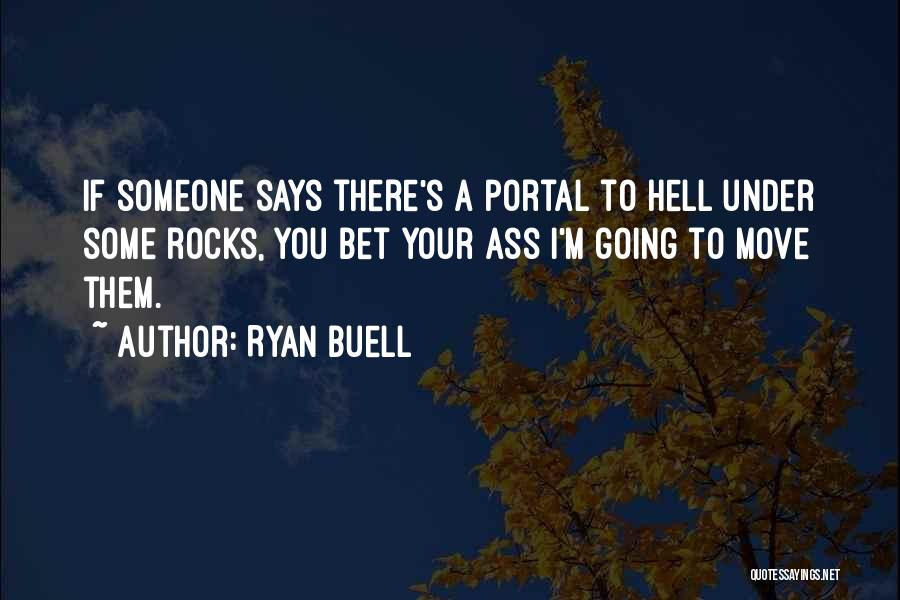 Ryan Buell Quotes 1376074