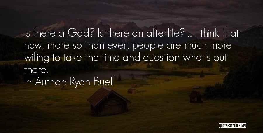 Ryan Buell Quotes 1493360