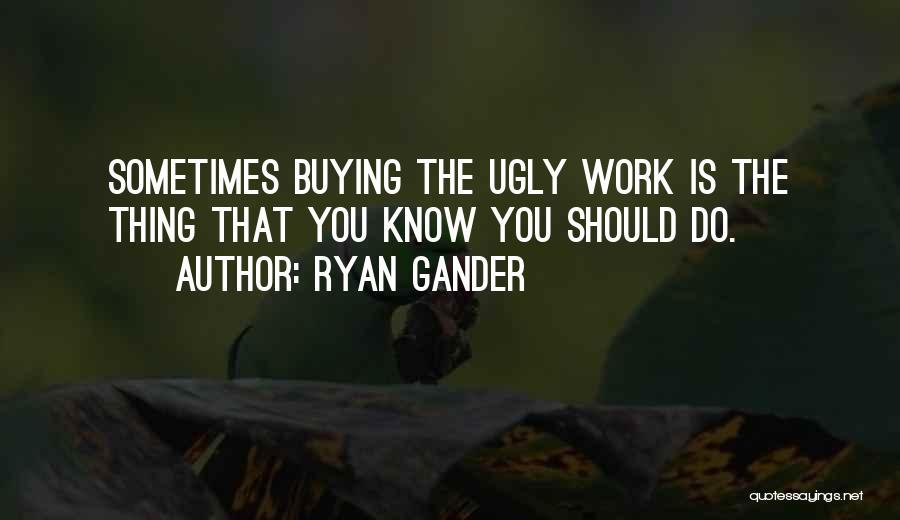 Ryan Gander Quotes 1999396