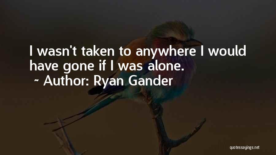 Ryan Gander Quotes 227644