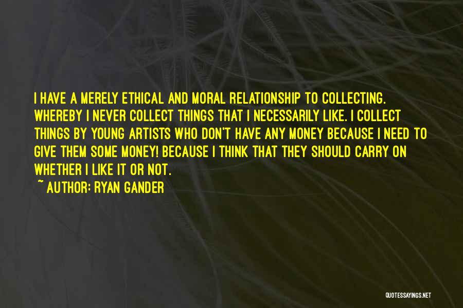 Ryan Gander Quotes 416309