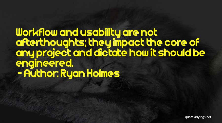 Ryan Holmes Quotes 1179273