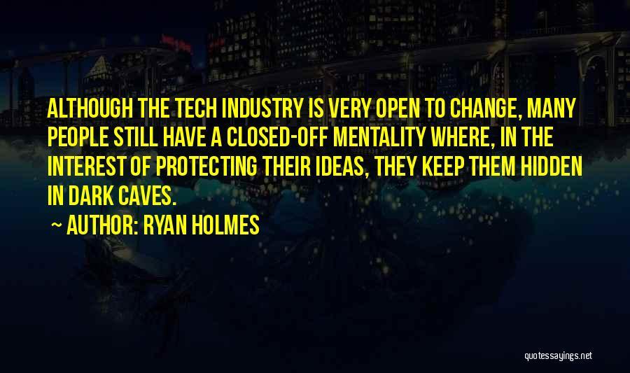 Ryan Holmes Quotes 1272153