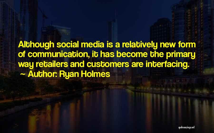Ryan Holmes Quotes 1303903