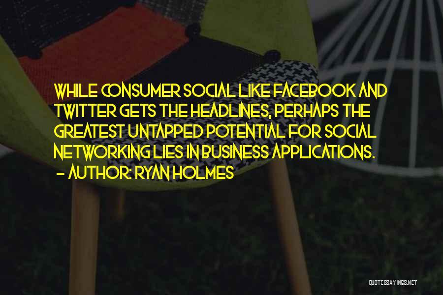 Ryan Holmes Quotes 1517149