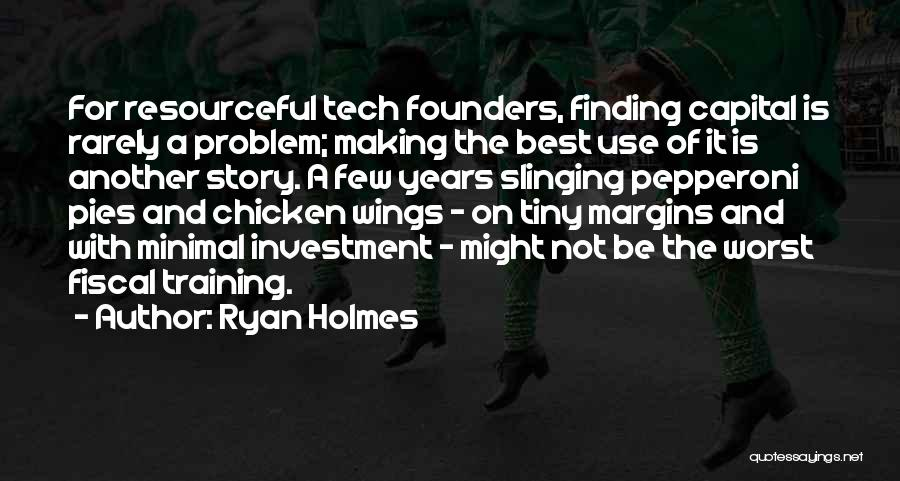 Ryan Holmes Quotes 1548942