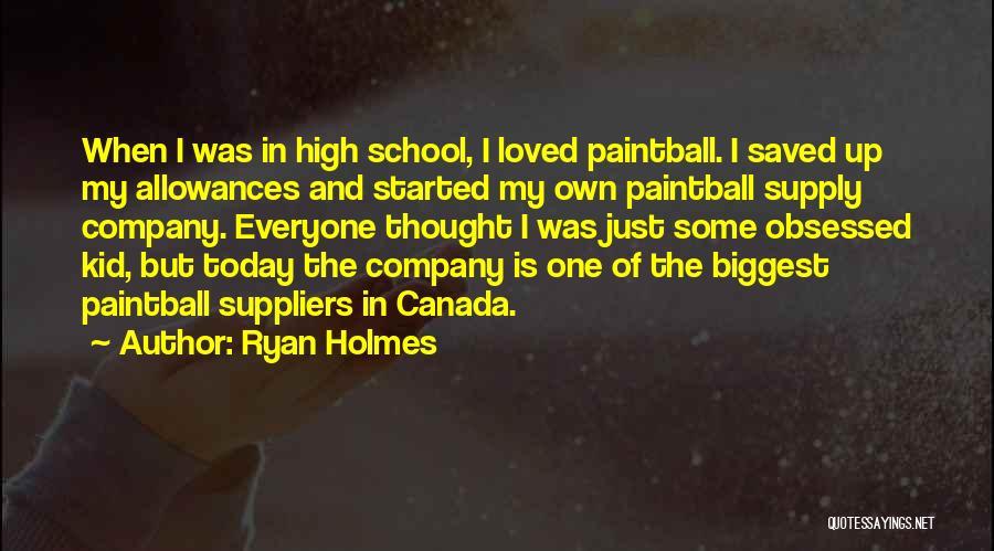 Ryan Holmes Quotes 1558323