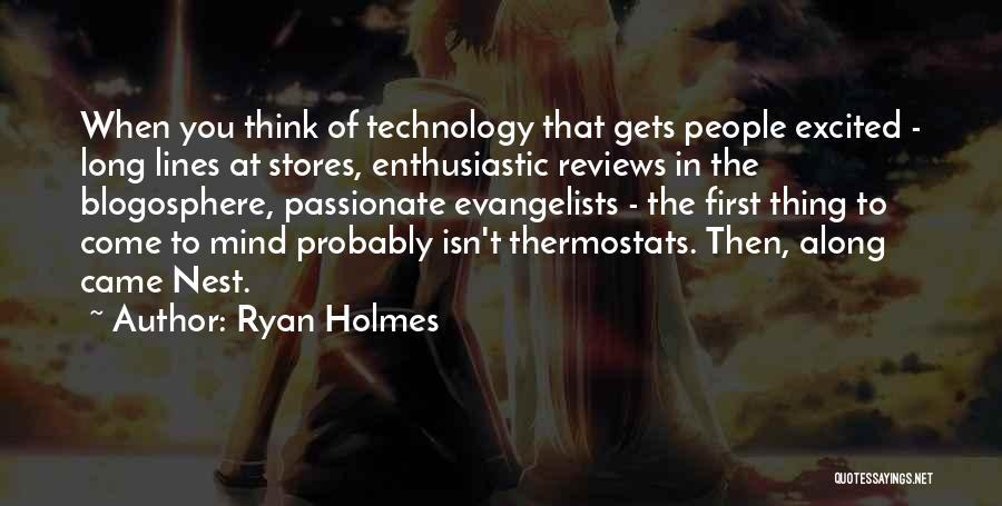 Ryan Holmes Quotes 1741146