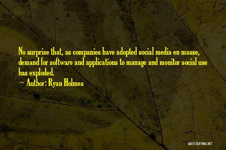 Ryan Holmes Quotes 1789027