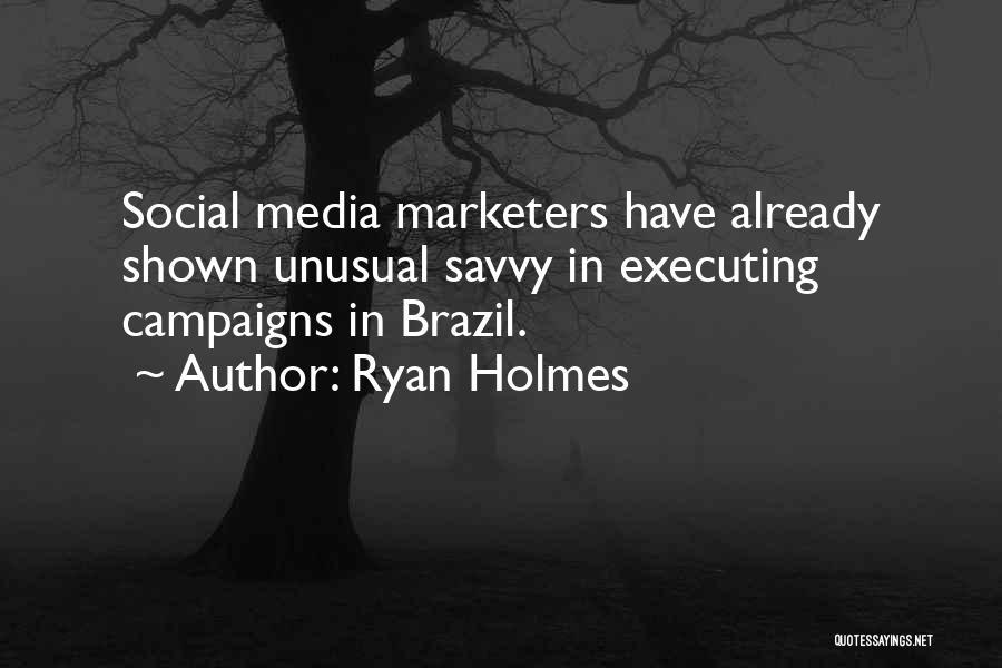 Ryan Holmes Quotes 1789238