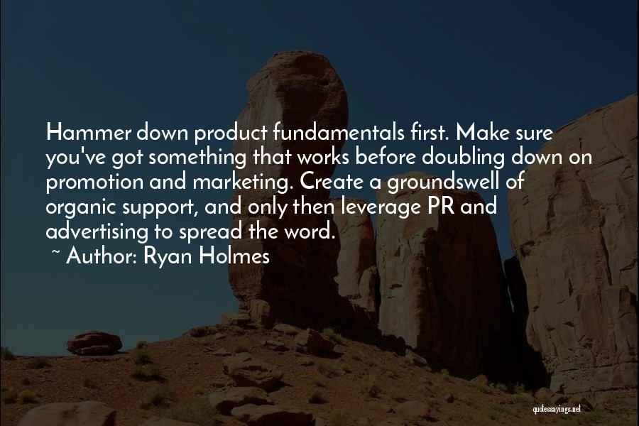 Ryan Holmes Quotes 1952188