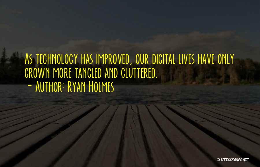 Ryan Holmes Quotes 1992045