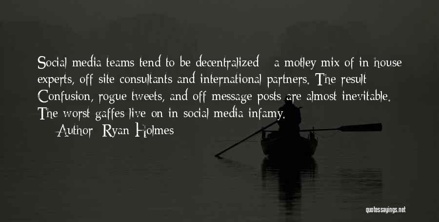 Ryan Holmes Quotes 2072824