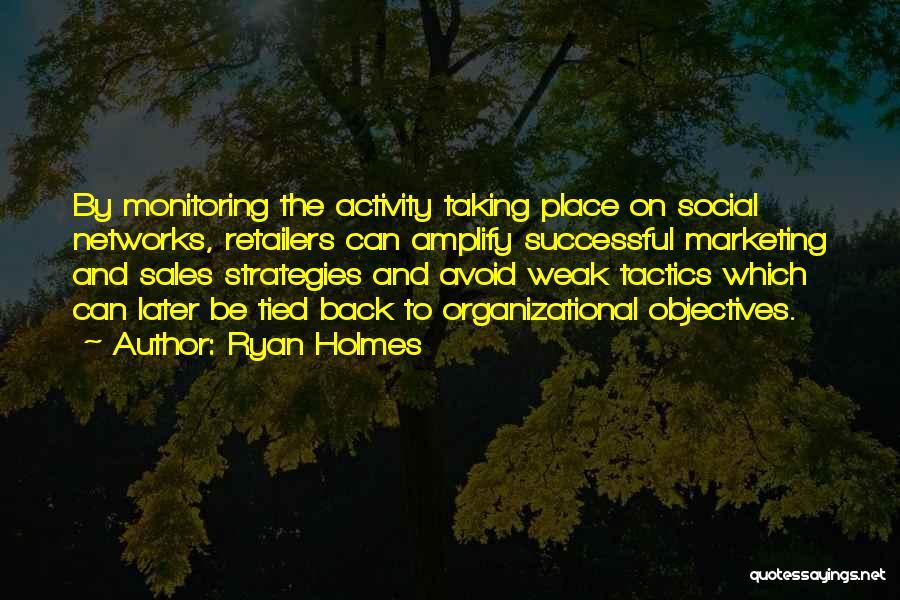 Ryan Holmes Quotes 2123245