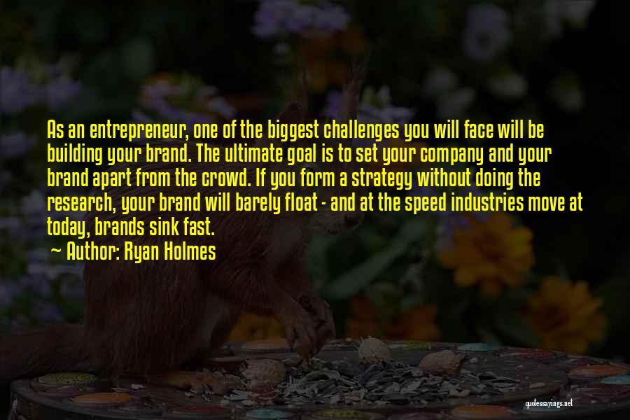Ryan Holmes Quotes 2157623