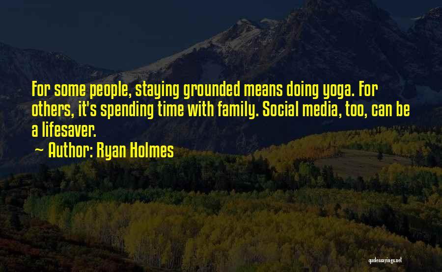 Ryan Holmes Quotes 240307