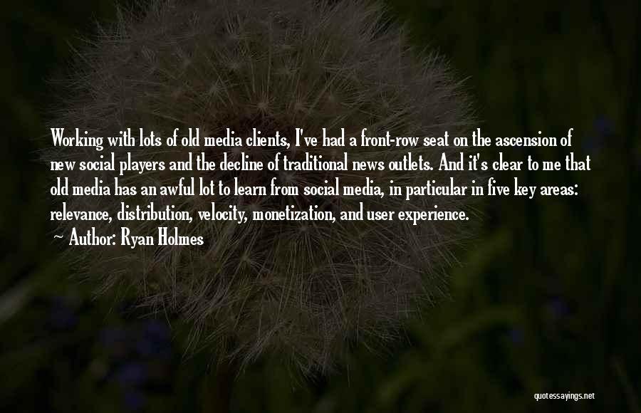 Ryan Holmes Quotes 247796