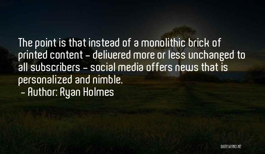 Ryan Holmes Quotes 251042