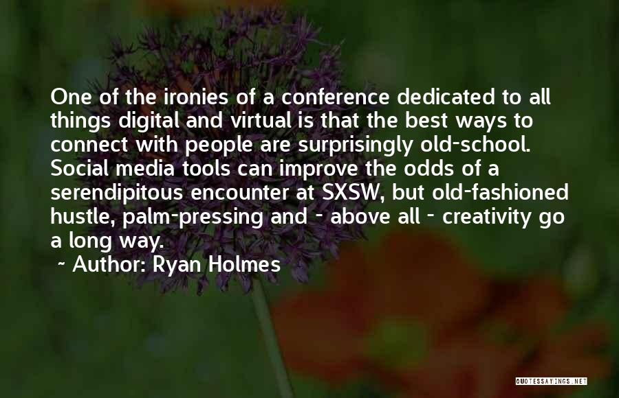 Ryan Holmes Quotes 301264